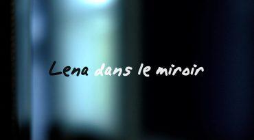 Lena dans le miroir