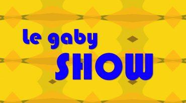 Le Gaby Show