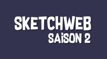 Sketchweb Saison 2